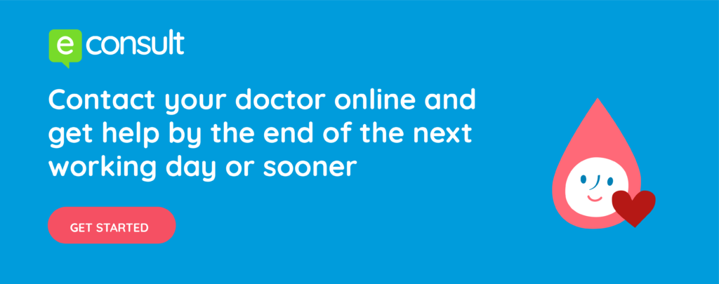 eConsult.  Contact your doctor online and get help by the end of the next working day or sooner.  Get started.